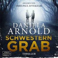 Schwesterngrab - Daniela Arnold
