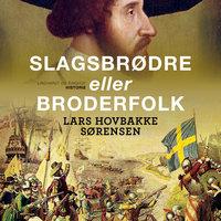 Slagsbrødre eller broderfolk - Lars Hovbakke Sørensen