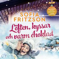 Löften, kyssar och varm choklad - Sofia Fritzson