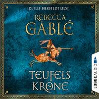 Teufelskrone - Rebecca Gablé