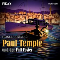 Paul Temple und der Fall Foster - Francis Durbridge