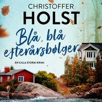 Blå, blå efterårsbølger - Christoffer Holst