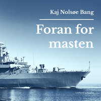 Foran for masten - Kaj Nolsøe Bang