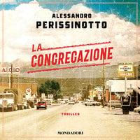 La congregazione - Alessandro Perissonotto