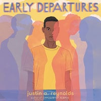 Early Departures - Justin A. Reynolds