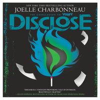 Disclose - Joelle Charbonneau