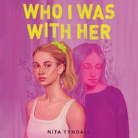 Who I Was with Her - Nita Tyndall