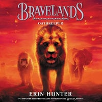 Bravelands: Oathkeeper - Erin Hunter