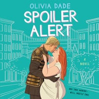 Spoiler Alert - Olivia Dade