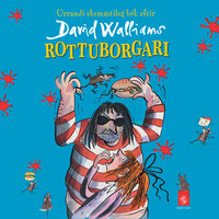 Rottuborgari - David Walliams