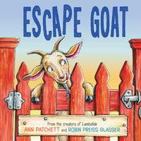 Escape Goat - Ann Patchett