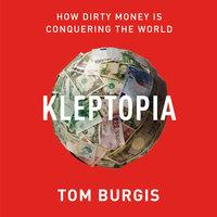 Kleptopia - Tom Burgis