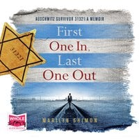 First One In, Last One Out - Marilyn Shimon