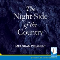The Night-Side of the Country - Meaghan Delahunt