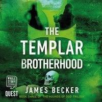 The Templar Brotherhood - James Becker