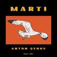 Martı - Anton Çehov