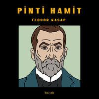 Pinti Hamit - Teodor Kasap