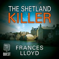 The Shetland Killer - Frances Lloyd