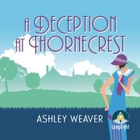 A Deception at Thornecrest - Ashley Weaver