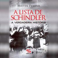 A lista de Schindler - A verdadeira história - Mietek Pemper
