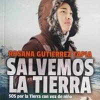 Salvemos la Tierra - Rosana Gutiérrez