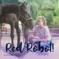 Red Robot! - Lin Hallberg