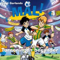 Mål! 3 - Turneringen begynder - Luigi Garlando
