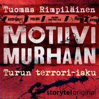 Motiivi murhaan - Turun terrori-isku