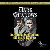 Barnabas, Quentin and the Grave Robbers - Marilyn Ross