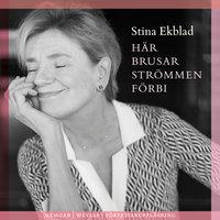 Här brusar strömmen förbi - Stina Ekblad