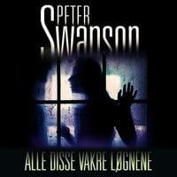 Alle disse vakre løgnene - Peter Swanson