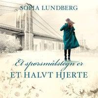 Et spørsmålstegn er et halvt hjerte - Sofia Lundberg