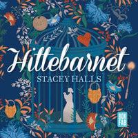 Hittebarnet - Stacey Halls