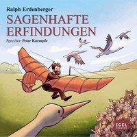 Sagenhafte Erfindungen - Ralph Erdenberger