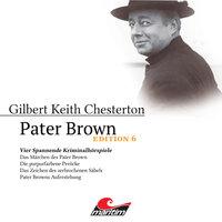Pater Brown - Edition 6: Vier Spannende Kriminalhörspiele