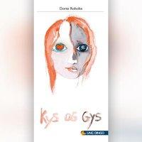 Kys og gys - Dorte Roholte