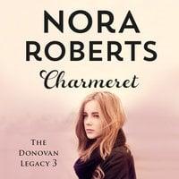 Charmeret - Nora Roberts