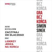 Gra bez końca - Simon Sinek