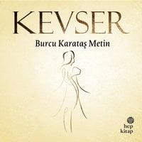 Kevser - Burcu Karataş Metin