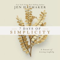 7 Days of Simplicity - Jen Hatmaker