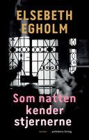 Som natten kender stjernerne - Elsebeth Egholm