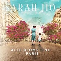 Alle blomstene i Paris - Sarah Jio