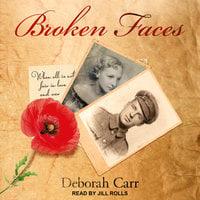 Broken Faces - Deborah Carr