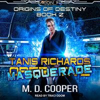 Tanis Richards: Masquerade - M.D. Cooper