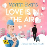 Love is in the air - Mariah Evans