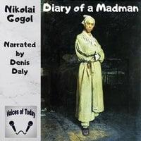 Diary of a Madman - Nikolai Gogol