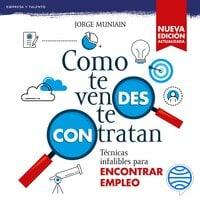 Como te vendes te contratan - Jorge Muniain Gómez