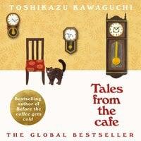 Tales from the Cafe - Toshikazu Kawaguchi