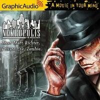Meet Matt Richter, Private Eye, Zombie [Dramatized Adaptation] - Tim Waggoner