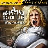 Wombreaker [Dramatized Adaptation] - Tim Waggoner